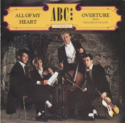 ABC - All of my heart + Overture (Vinylsingle)