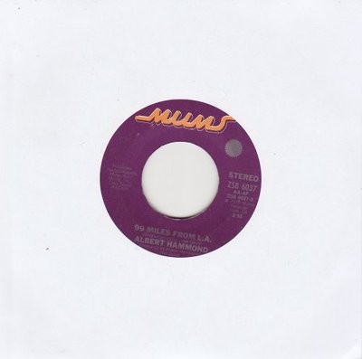 Albert Hammond - 99 Miles From L.A. + Rivers Are For Boats (Vinylsingle)