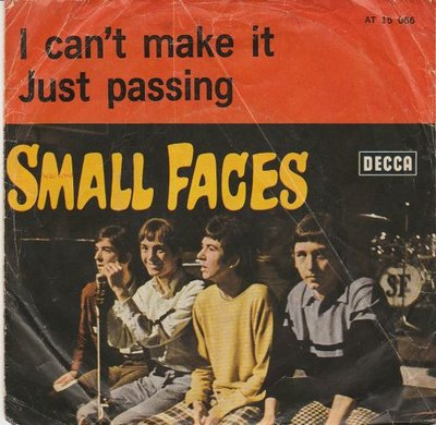 Small Faces - I Can't Make It + Just Passing (Vinylsingle)