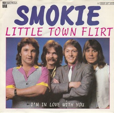 Smokie - Little Town Flirt + I'm In Love With You (Vinylsingle)