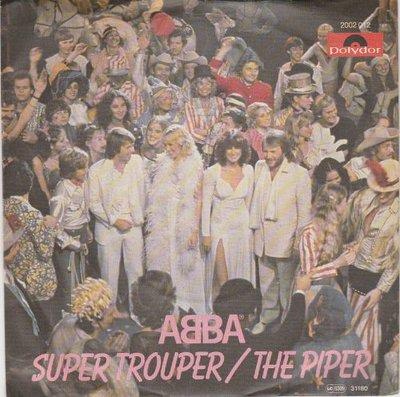 Abba - Super trouper + The piper (Vinylsingle)