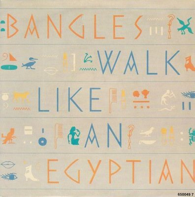 Bangles - Walk like an Egyptian + Angles don't fall in love (Vinylsingle)