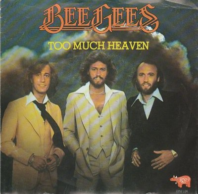 Bee Gees - Too much heaven + Rest your love on me (Vinylsingle)