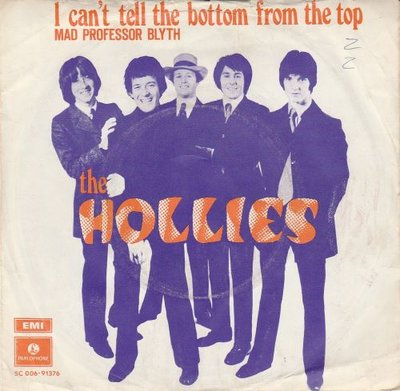 Hollies - I can't tell the bottom from the top + Mad professor Blyth (Vinylsingle)