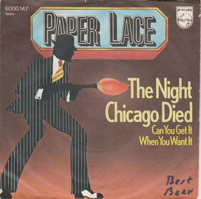 Paper Lace - The night Chicago died + Can you get it when. (Vinylsingle)