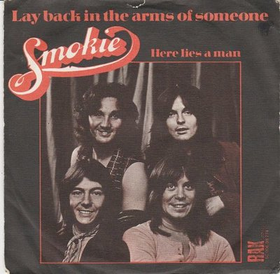 Smokie - Lay back in the arms of someone + Here lies a man (Vinylsingle)