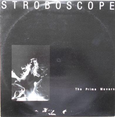 The Prime Movers - Stroboscope (Vinyl LP)