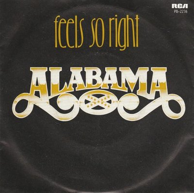 Alabama - Feel so right + See the embers (Vinylsingle)