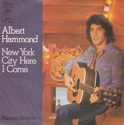 Albert Hammond - New York city here I come + Fountain avenue (Vinylsingle)