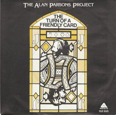 Alan Parsons Project - The turn of a friendly card + Snake (Vinylsingle)