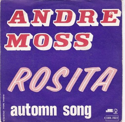 Andre Moss - Rosita + Automn song (Vinylsingle)
