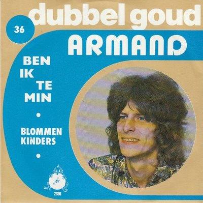 Armand - Ben ik te min + Blommenkinders (Vinylsingle)