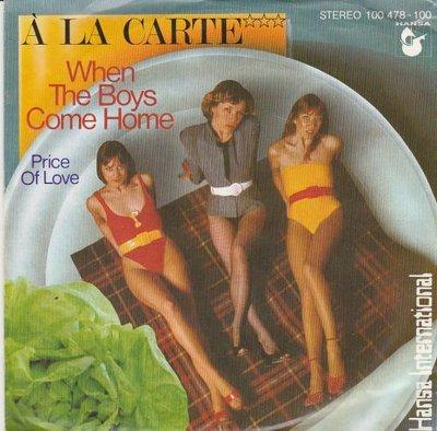 A la Carte - When The Boys Come Home + Price Of Love (Vinylsingle)