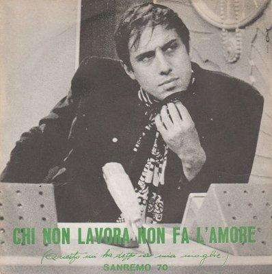 Adriano Celentano - Chi Non Lavora Non Fa L'Amore + Due Nemici Innamorati (Vinylsingle)