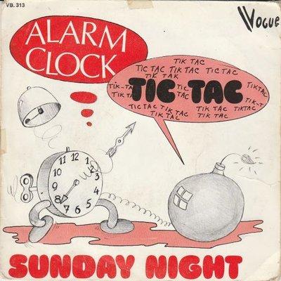 Alarm Clock - Tic tac + Sunday night (Vinylsingle)