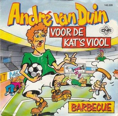 Andre van Duin - Voor de kat's viool + Barbecue (Vinylsingle)