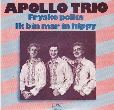 Apollo Trio - Fryske Polka + Ik Bin Mar In Hippy + Friese Polka (Vinylsingle)