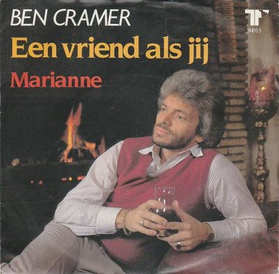 Ben Cramer - Een vriend als jij + Marianne (Vinylsingle)