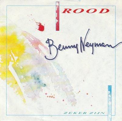 Benny Neyman - Rood + Zeker zijn (Vinylsingle)