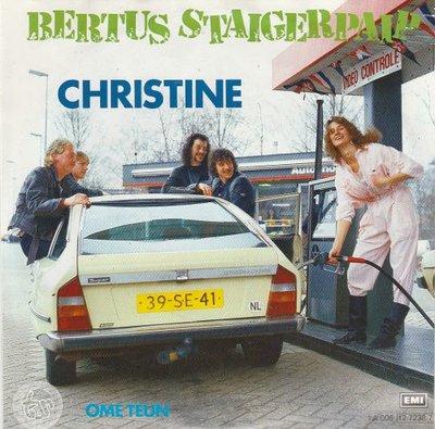 Bertus Staigerpaip - Christine + Ome Teun (Vinylsingle)