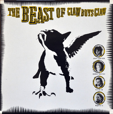 Claw Boys Claw - The Beast Of Claw Boys Claw (Vinyl LP)