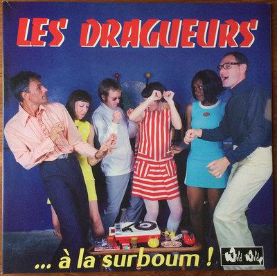 Les Dragueurs - A La Surboum! (Vinyl LP)