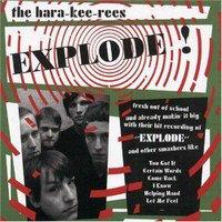 The Hara-Kee-Rees - Explode! (Vinyl LP)