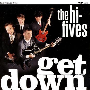 The Hi-Fives - Get Down (Vinyl LP)