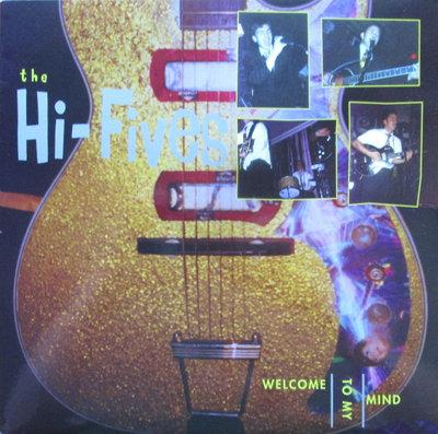 The Hi-Fives - Welcome To My Mind (Vinyl LP)