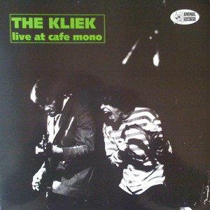 The Kliek - Live At Cafe Mono (Vinyl LP)