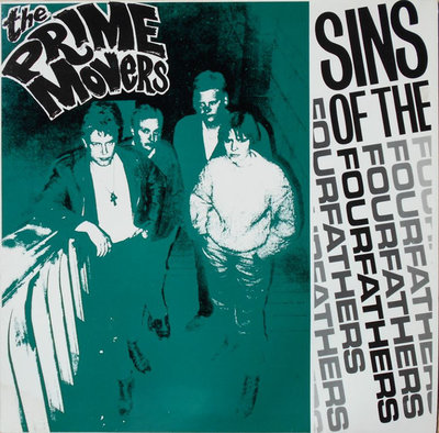 The Prime Movers - Sins Of The Fourfathers (Vinyl LP)