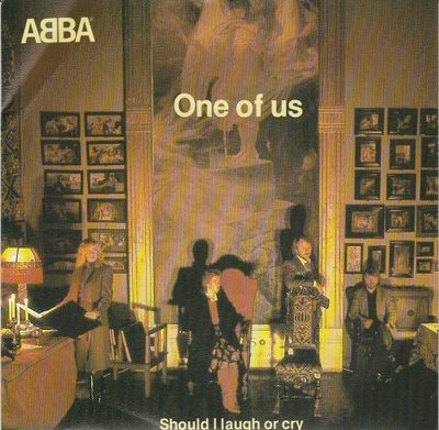 Abba - One of us + Should I laugh or cry (Vinylsingle)