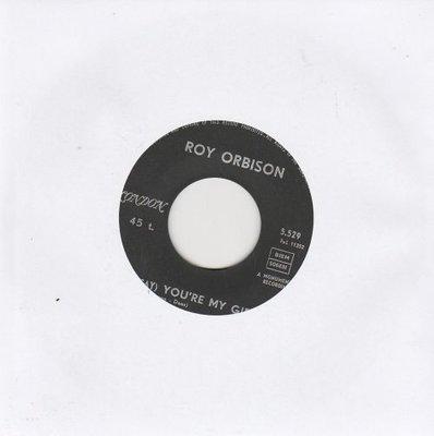 Roy Orbison - You're my girl + Sleepy hollow (Vinylsingle)
