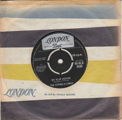 String A Longs - Spinnin' my wheels + My blue heaven (Vinylsingle)