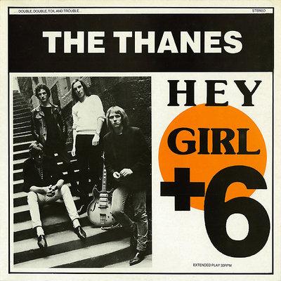 The Thanes - Hey Girl + 6 (Vinyl LP)