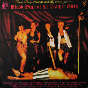 Various - Blood Orgy Of The Leather Girls (Vinyl LP)