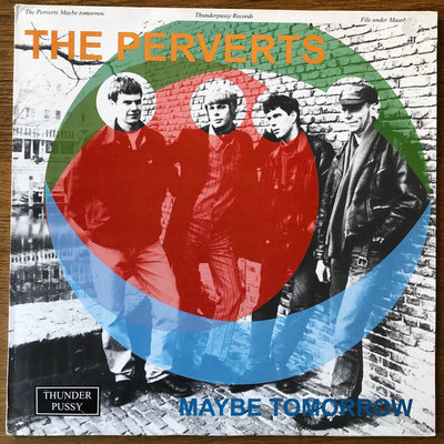 The Perverts - Maybe Tomorrow (Vinyl LP)