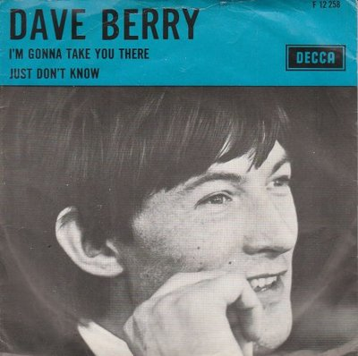 Dave Berry - I'm gonna take you there + Just don't know (Vinylsingle)