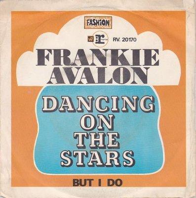 Frankie Avalon - Dancing on the stars + But I do (Vinylsingle)