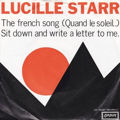 Lucille Starr - French song + Sit down and write a letter to me (Vinylsingle)