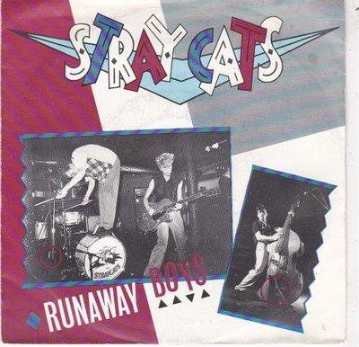 Stray Cats - Runaway boys + My one desire (Vinylsingle)