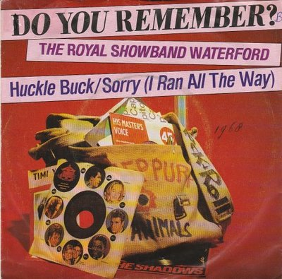 Royal Showband Waterford - Huckle buck + Sorry (I ran all the way) (Vinylsingle)