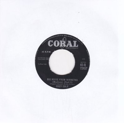 Cozy Cole - Big Noise From Winnetka + (Part 2) (Vinylsingle)