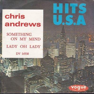 Chris Andrews - Something on my mind +Lady oh lady (Vinylsingle)