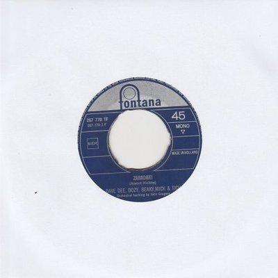 Dave Dee Dozy  Breaky  Mick & Tish - Zabadak + The sun goes down (Vinylsingle)