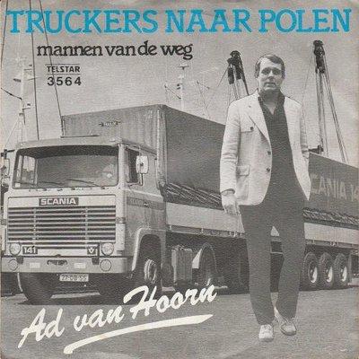 Ad van Hoorn - Truckers naar Polen + Mannen van de weg (Vinylsingle)