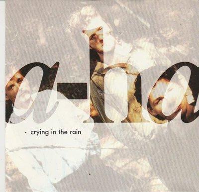 Aha - Crying in the rain + Nonstop July (Vinylsingle)