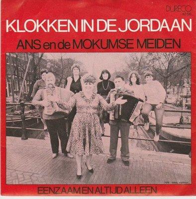 Ans en de Mokumse Meiden - Klokken In de Jordaan + Eenzaam En Altijd Alleen (Vinylsingle)