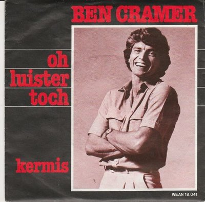 Ben Cramer - Oh luister toch + Kermis (Vinylsingle)