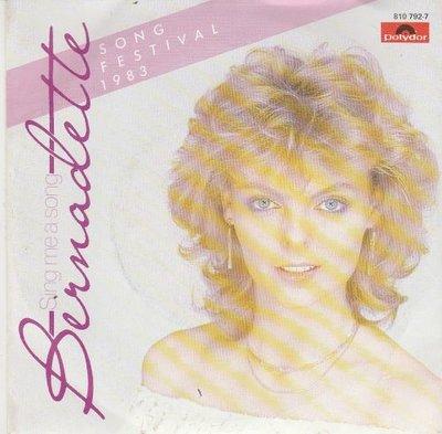 Bernadette - Sing me a song + (english version) (Vinylsingle)